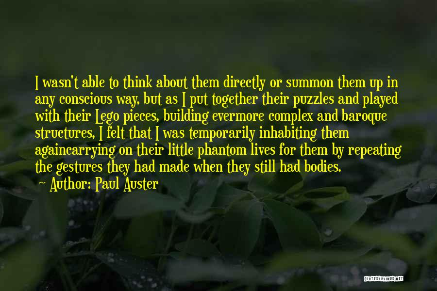 Building Structures Quotes By Paul Auster