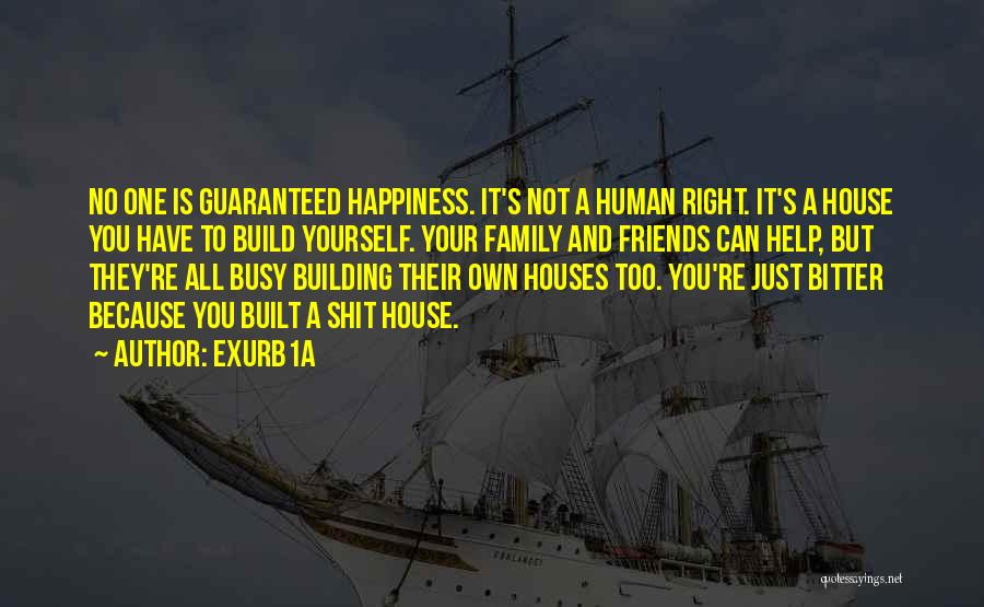Building Your Own House Quotes By Exurb1a
