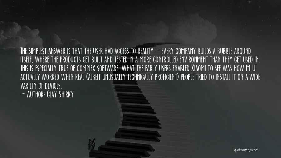 Built Environment Quotes By Clay Shirky