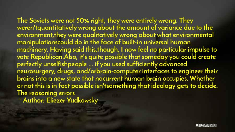 Built Environment Quotes By Eliezer Yudkowsky