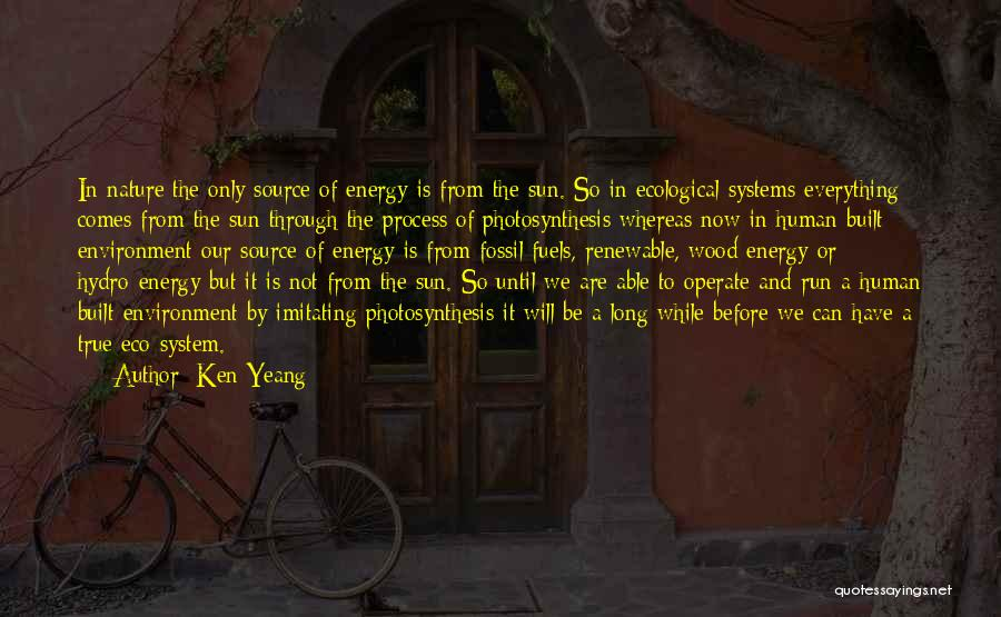 Built Environment Quotes By Ken Yeang