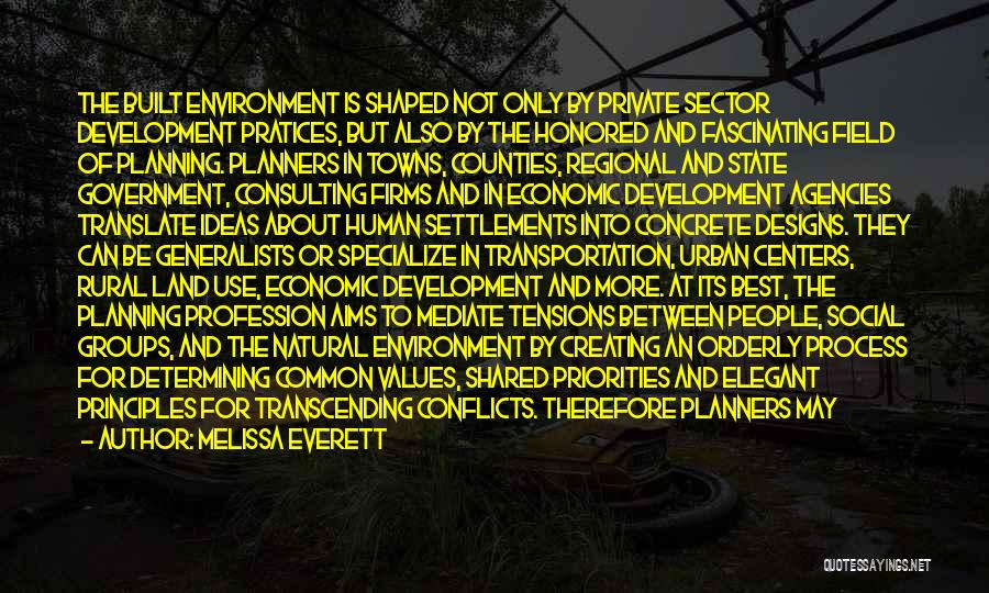 Built Environment Quotes By Melissa Everett