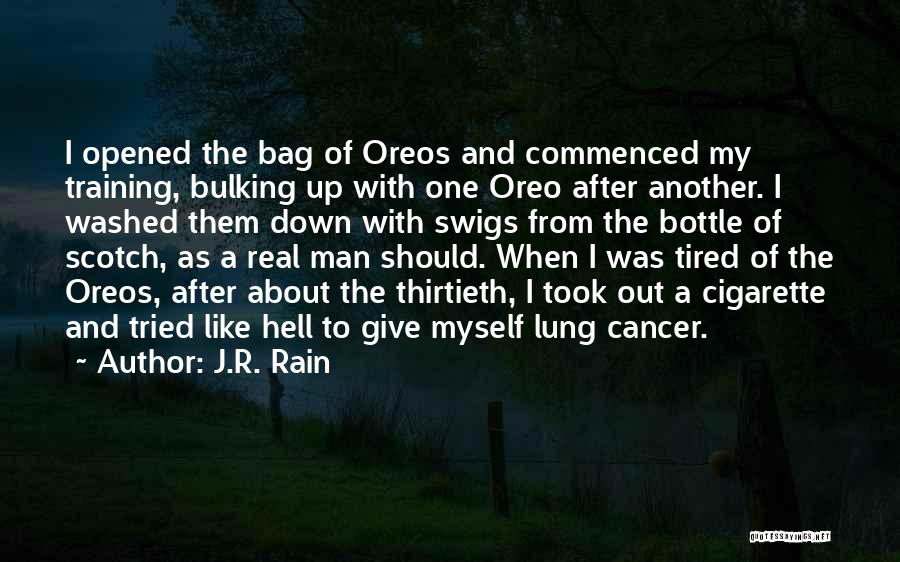 Bulking Up Quotes By J.R. Rain