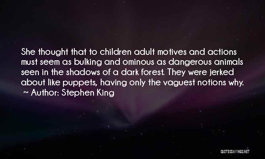 Bulking Up Quotes By Stephen King