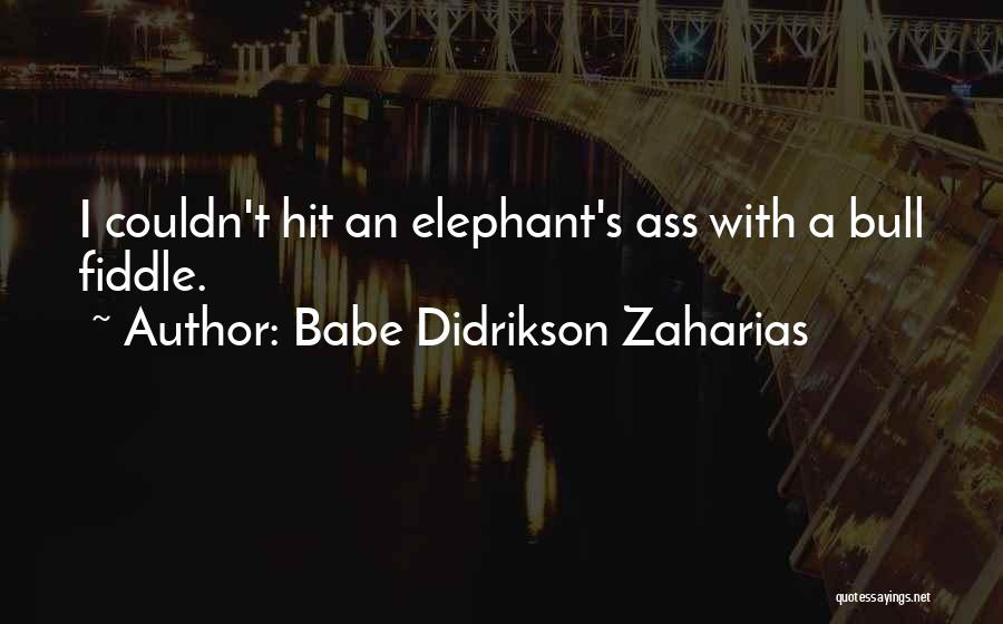 Bull Quotes By Babe Didrikson Zaharias