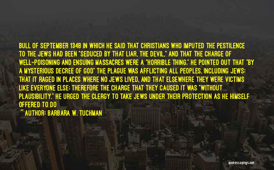 Bull Quotes By Barbara W. Tuchman
