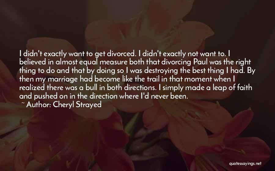 Bull Quotes By Cheryl Strayed