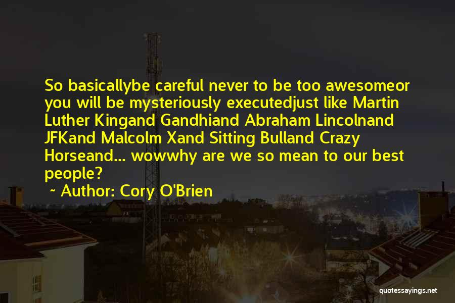 Bull Quotes By Cory O'Brien