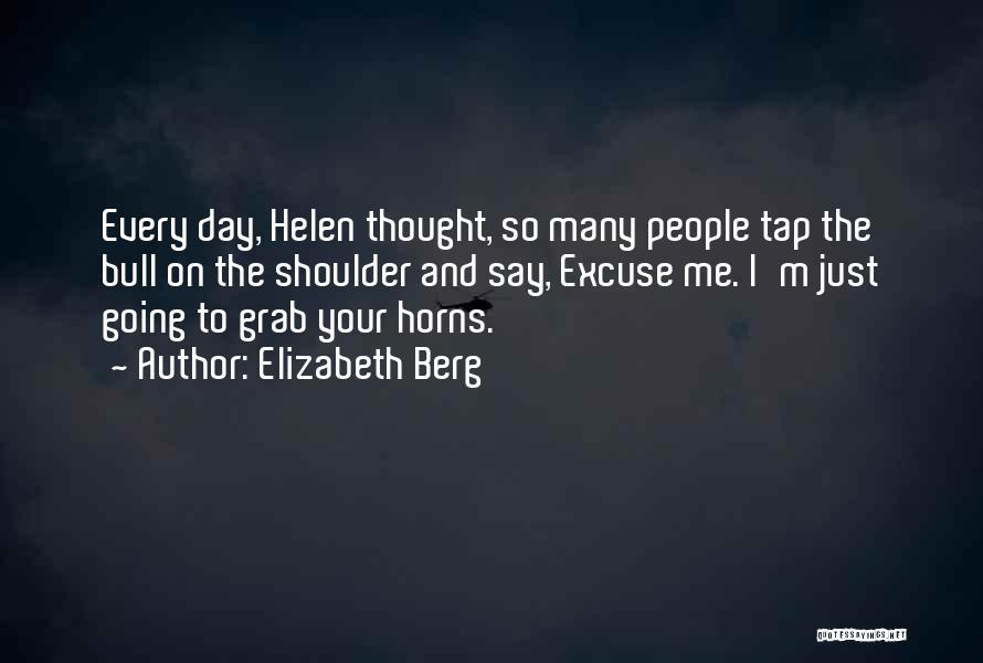 Bull Quotes By Elizabeth Berg
