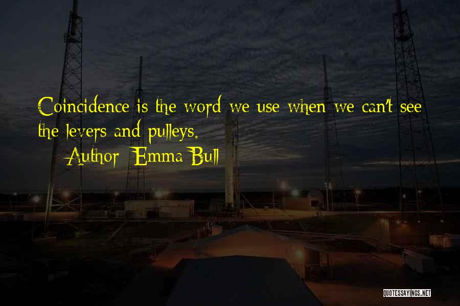 Bull Quotes By Emma Bull