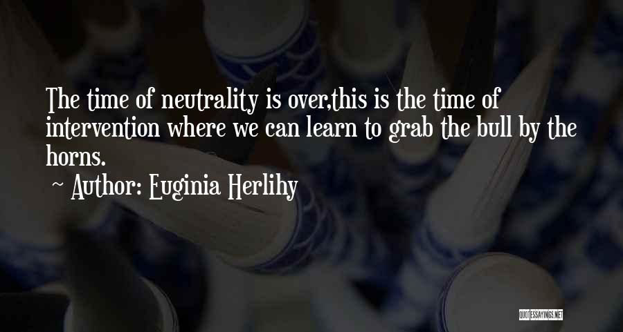 Bull Quotes By Euginia Herlihy