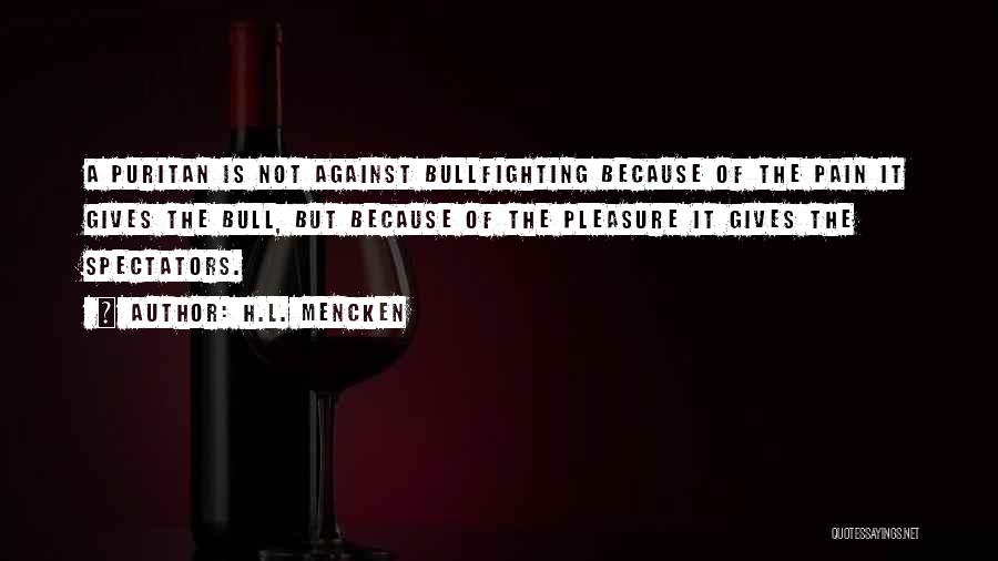 Bull Quotes By H.L. Mencken