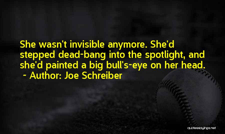 Bull Quotes By Joe Schreiber