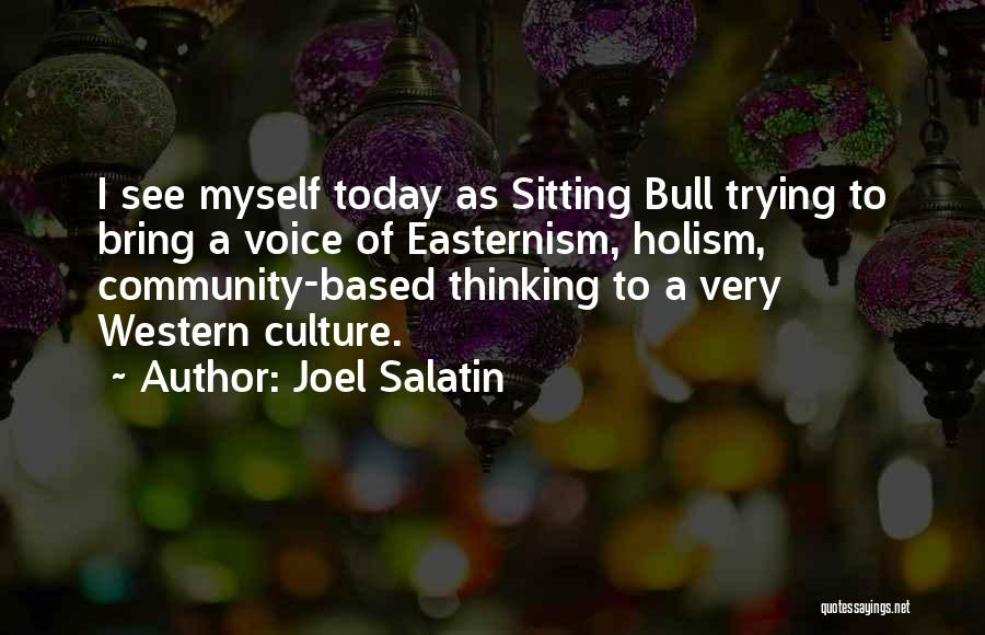 Bull Quotes By Joel Salatin
