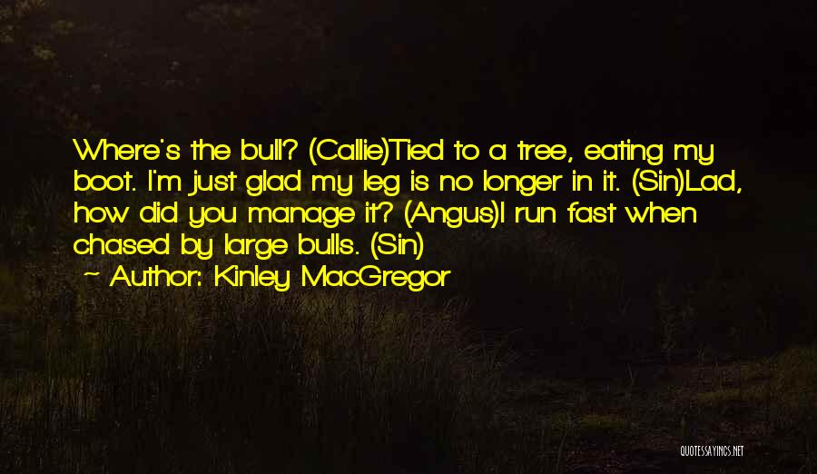 Bull Quotes By Kinley MacGregor