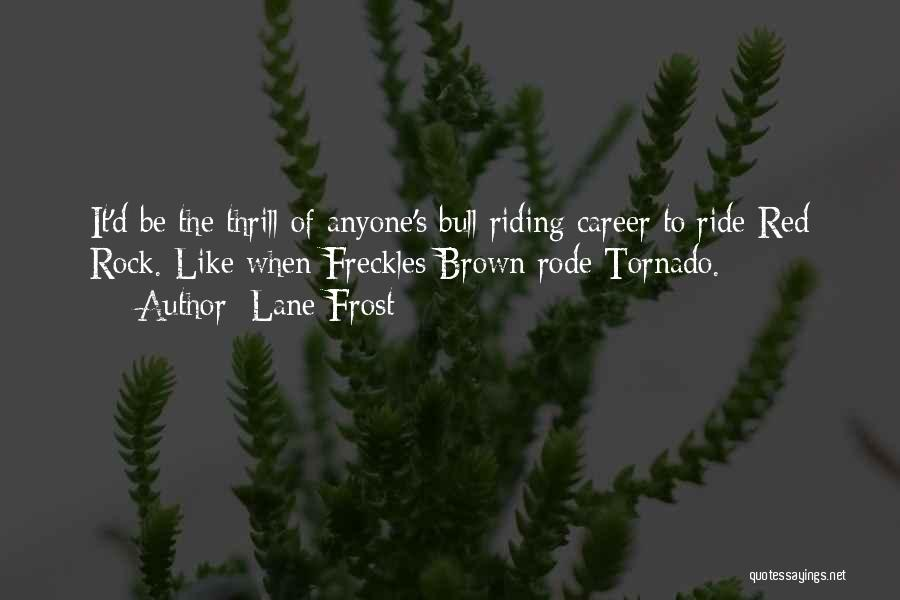 Bull Quotes By Lane Frost