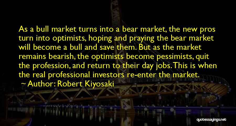 Bull Quotes By Robert Kiyosaki