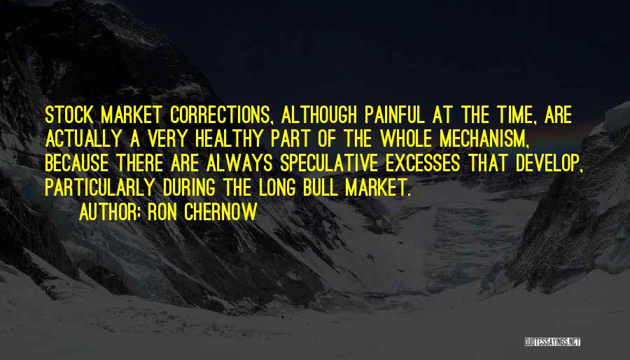Bull Quotes By Ron Chernow
