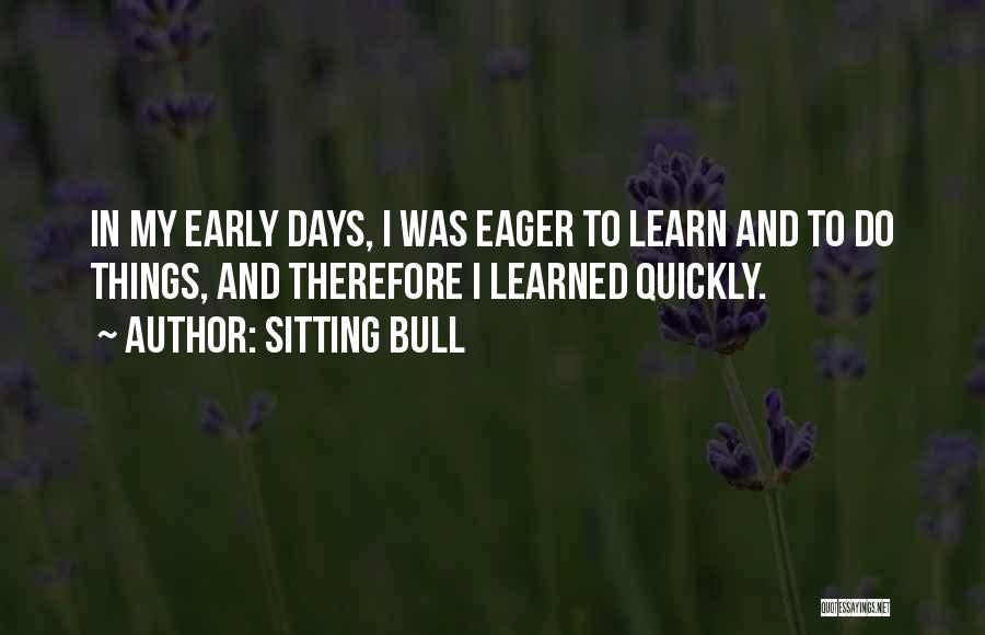 Bull Quotes By Sitting Bull