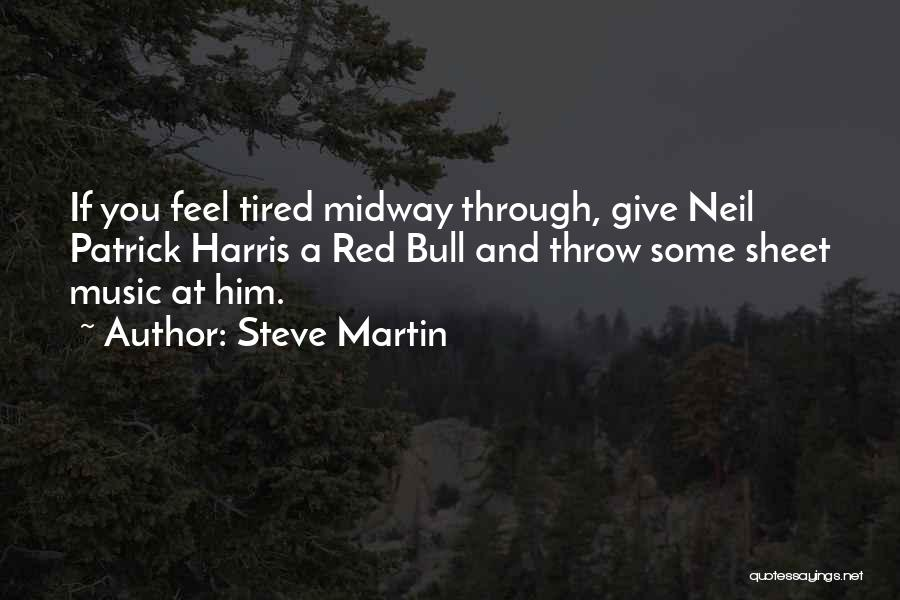 Bull Quotes By Steve Martin