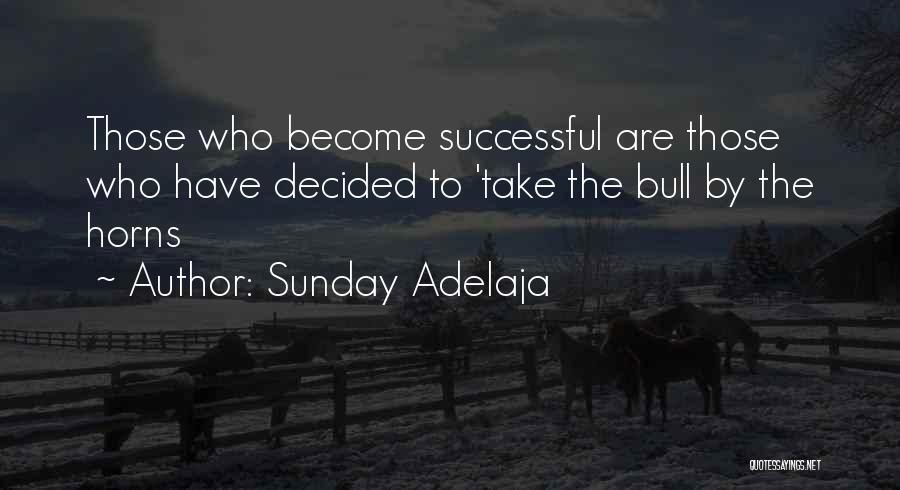 Bull Quotes By Sunday Adelaja