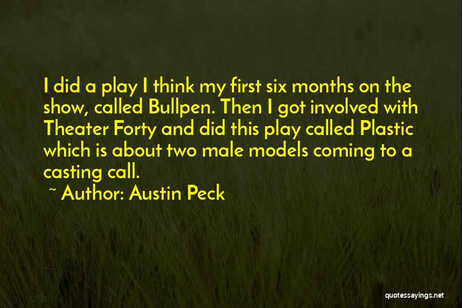 Bullpen Quotes By Austin Peck