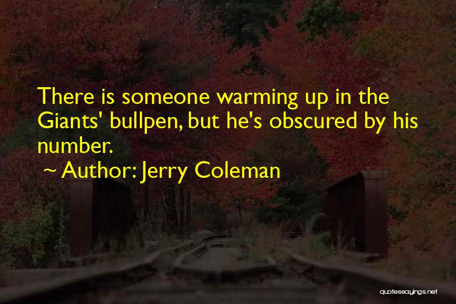 Bullpen Quotes By Jerry Coleman