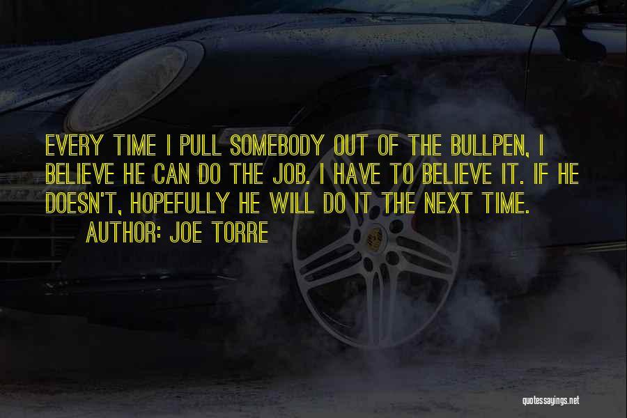 Bullpen Quotes By Joe Torre
