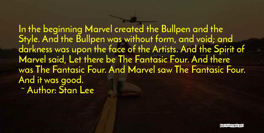 Bullpen Quotes By Stan Lee