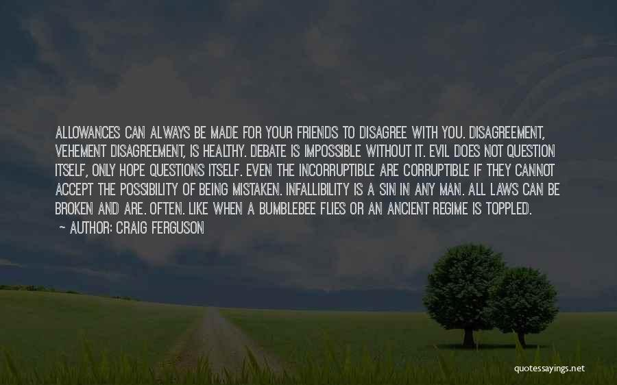 Bumblebee Man Quotes By Craig Ferguson