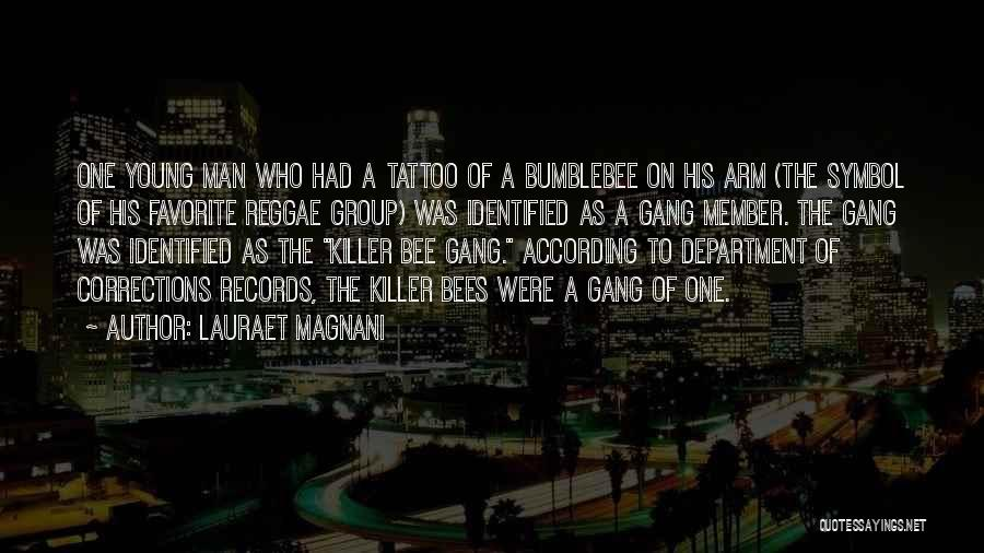 Bumblebee Man Quotes By Lauraet Magnani