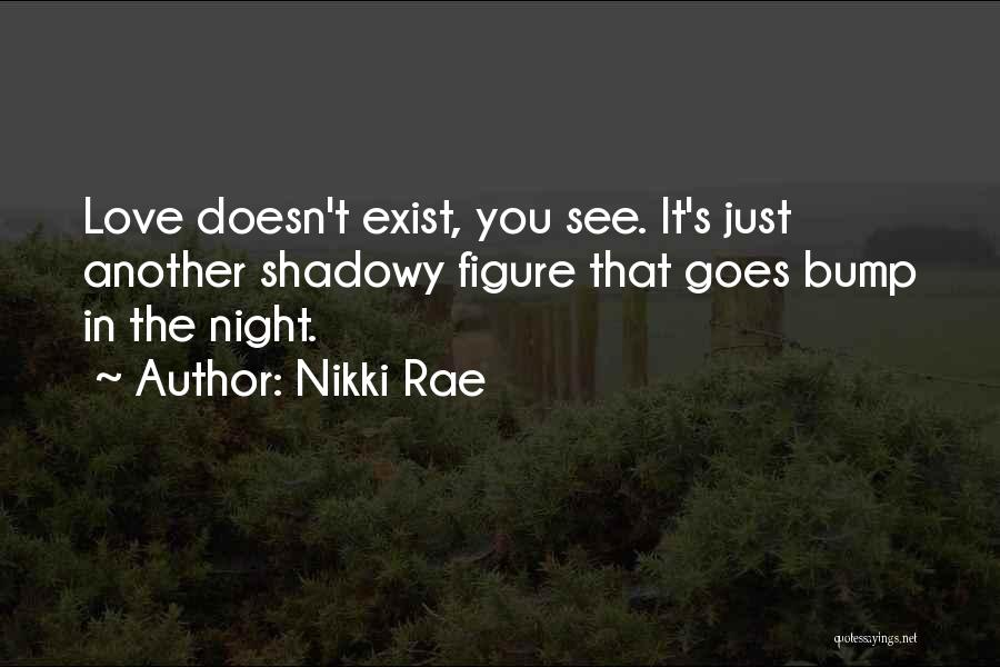 Bump In The Night Quotes By Nikki Rae