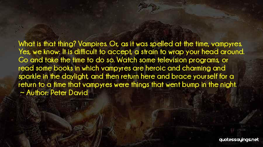 Bump In The Night Quotes By Peter David