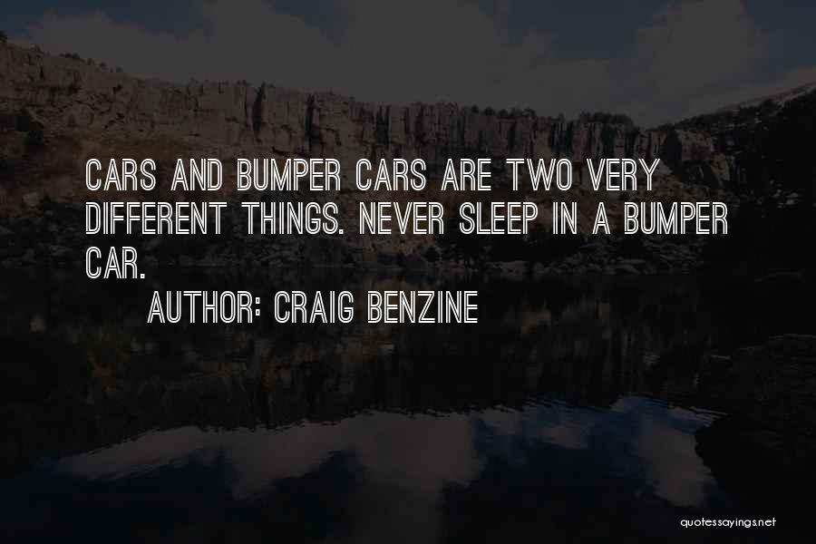 Bumper Car Quotes By Craig Benzine