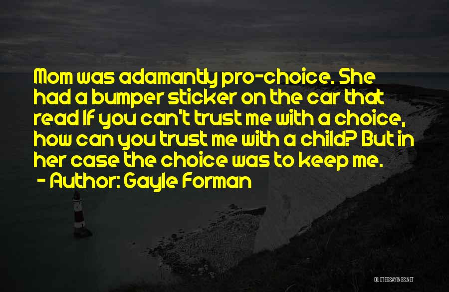 Bumper Car Quotes By Gayle Forman