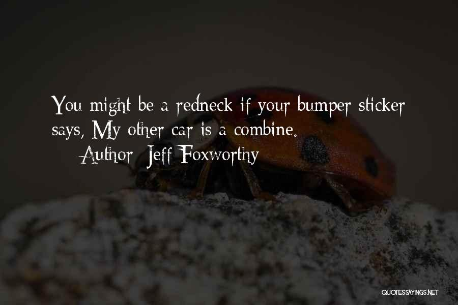 Bumper Car Quotes By Jeff Foxworthy