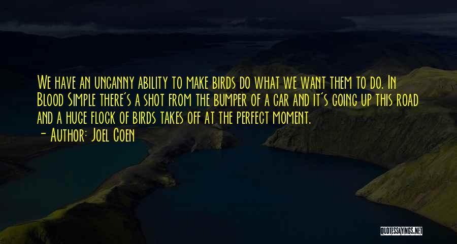 Bumper Car Quotes By Joel Coen