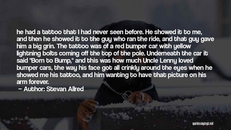 Bumper Car Quotes By Stevan Allred