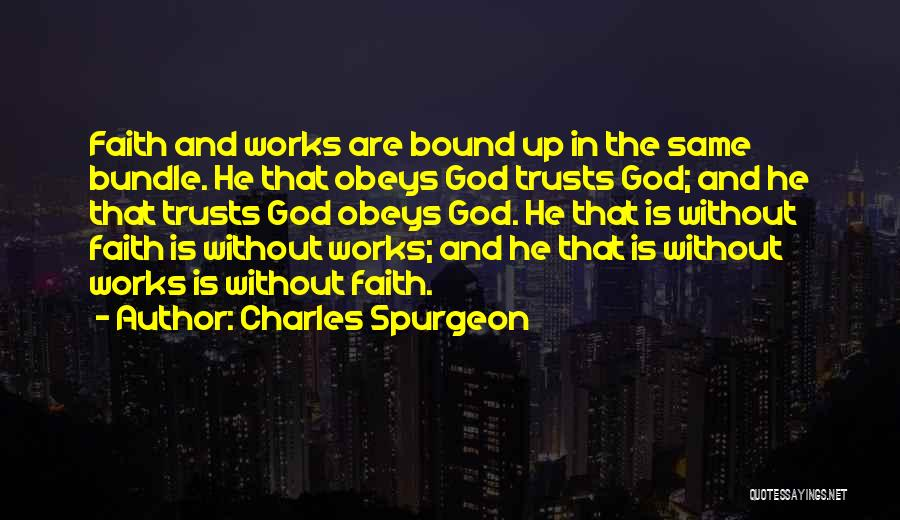 Bundle Up Quotes By Charles Spurgeon