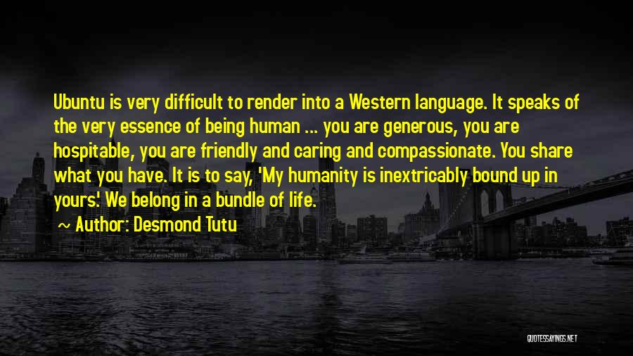 Bundle Up Quotes By Desmond Tutu