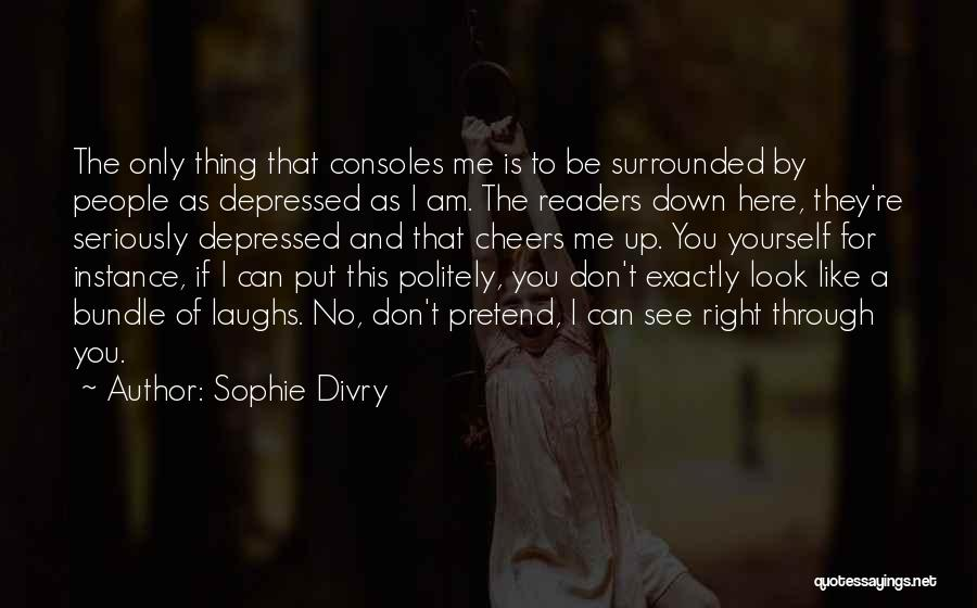 Bundle Up Quotes By Sophie Divry