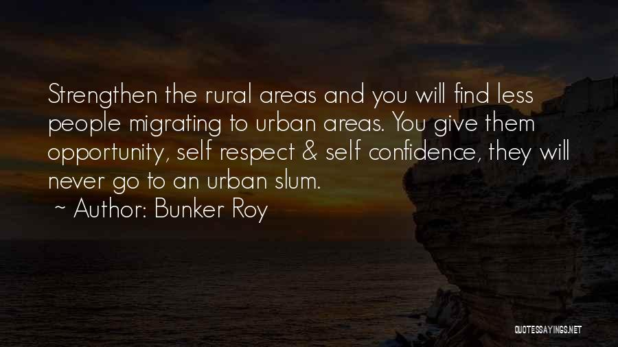 Bunker Roy Quotes 1025695