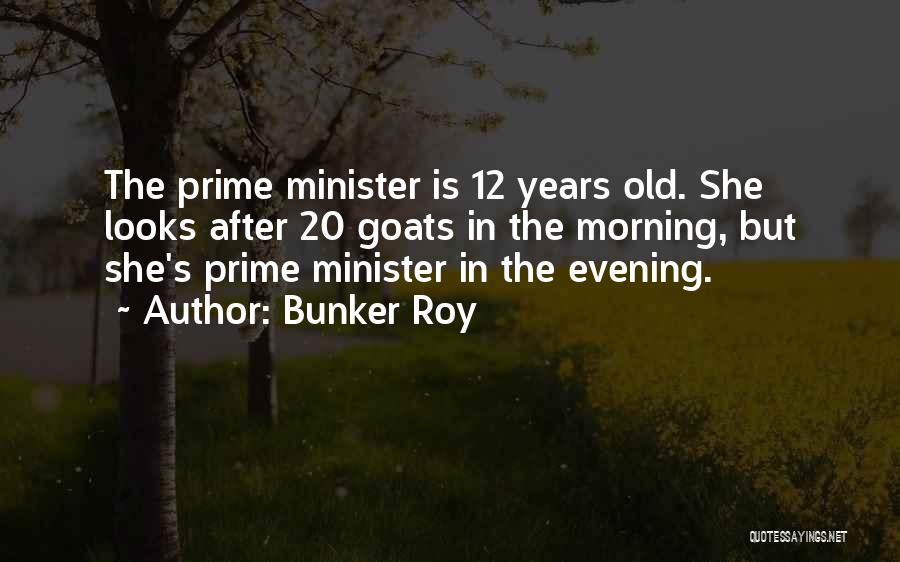 Bunker Roy Quotes 1594515