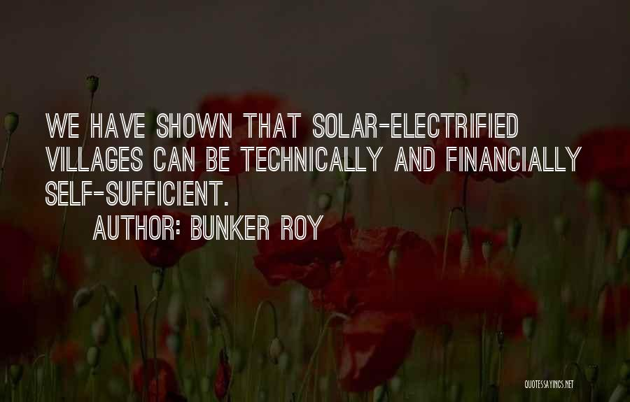 Bunker Roy Quotes 1771373