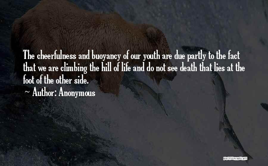 Buoyancy Quotes By Anonymous