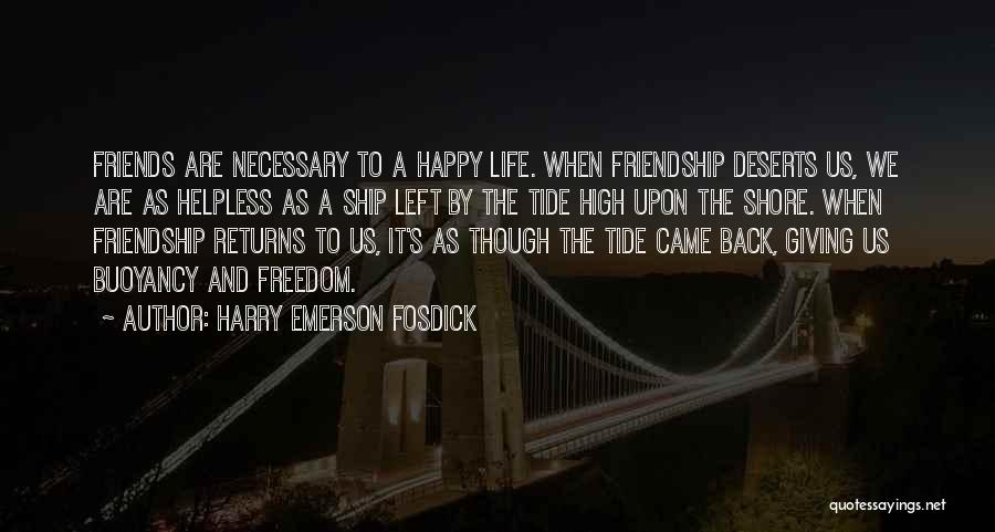 Buoyancy Quotes By Harry Emerson Fosdick