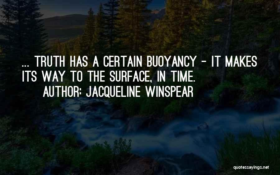 Buoyancy Quotes By Jacqueline Winspear