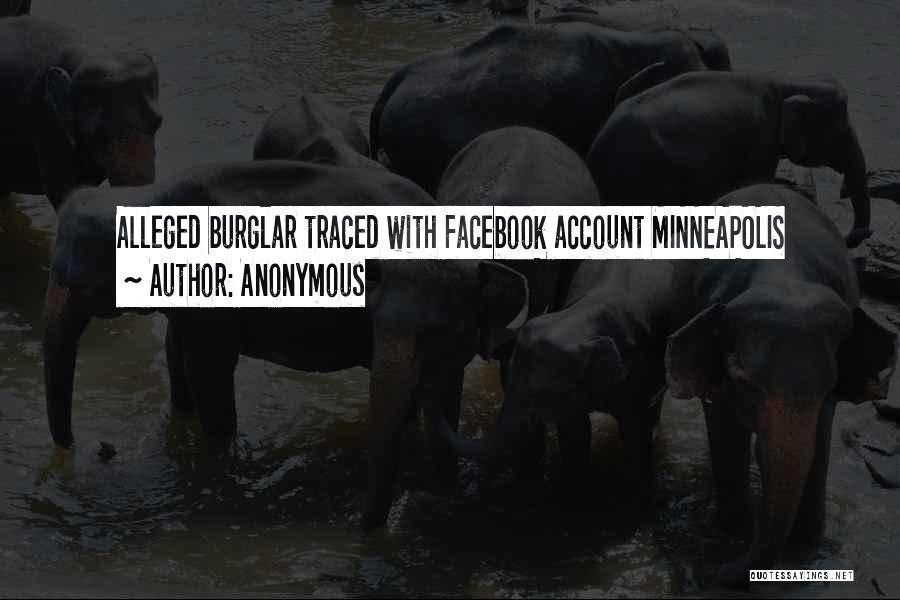 Burglar Quotes By Anonymous