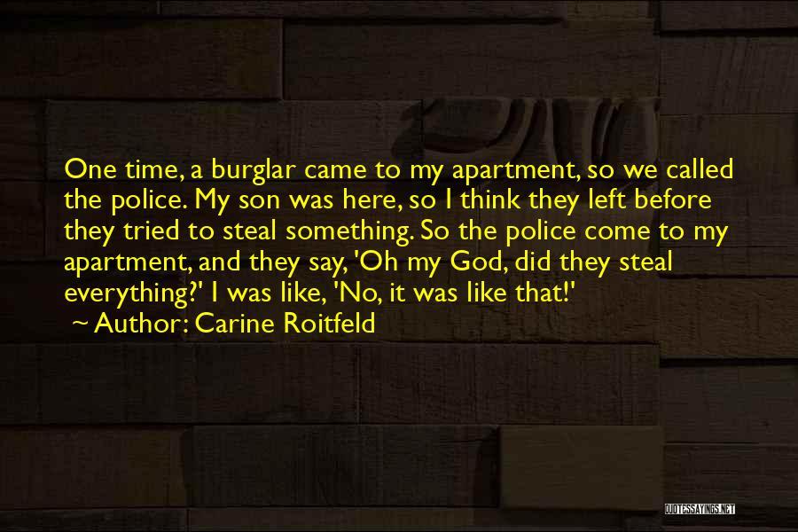 Burglar Quotes By Carine Roitfeld