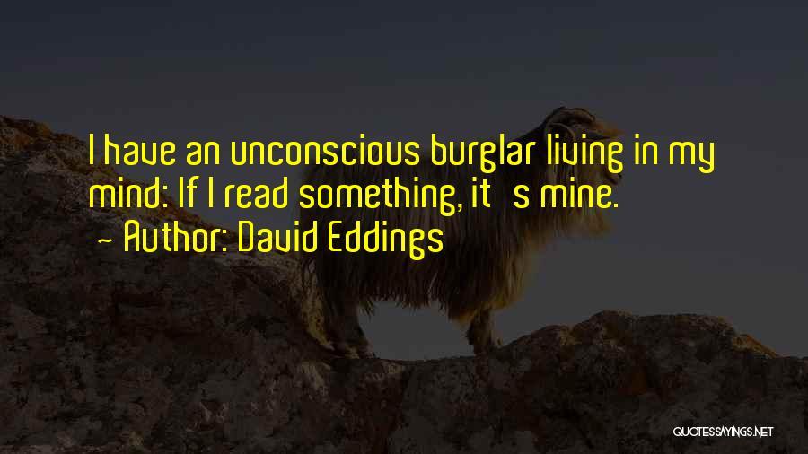 Burglar Quotes By David Eddings